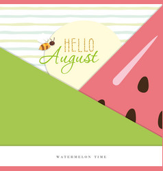 Hello august summer abstract background vector