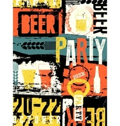 Beer Party typography vintage style grunge poster vector image