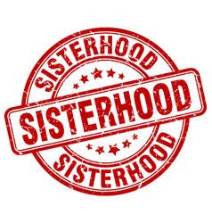 Sisterhood red grunge stamp vector