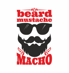 Beard mustache macho vector