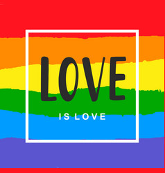 love is love inspirational gay pride poster vector image vector image