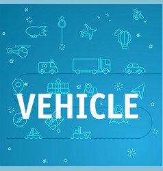 vehicle concept different thin line icons included vector image vector image