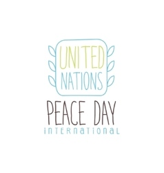 United nation peace day label design in light vector