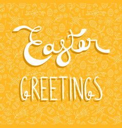 Easter greeting card quote on holiday background vector