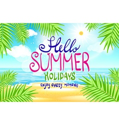 Hello summer Poster on tropical beach background vector image