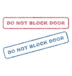 Do not block door textile stamps vector