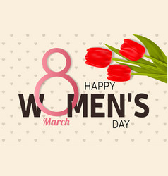 Happy women s day greeting card with tulips vector
