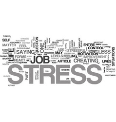 Your work and your stress text word cloud concept vector