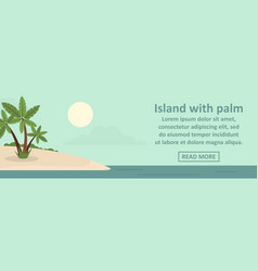 island with palm banner horizontal concept vector image