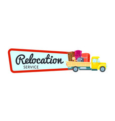 Relocation service sticker with freight truck vector