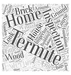 Termite Inspection Exterior Word Cloud Concept vector image vector image