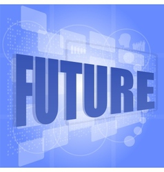 Word future on digital screen timeline concept vector