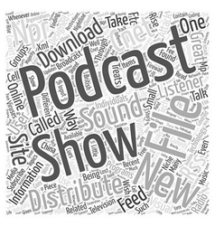 Downloading podcast news word cloud concept vector