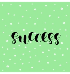 Success brush lettering vector
