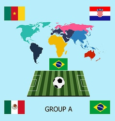 Group A - Brazil Mexico Croacia Cameroon vector image