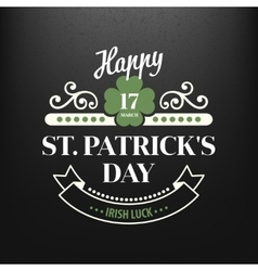 Chalk typographic design for st patrick day vector