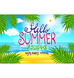 Hello summer poster on tropical beach background vector