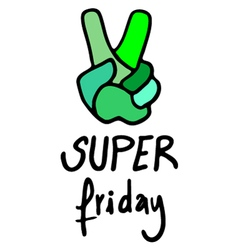 Super friday message vector