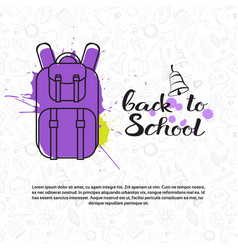 Back to school doodle backpack label hand drawn on vector