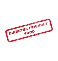 Diabetes Friendly Food Text Rubber Stamp vector image vector image