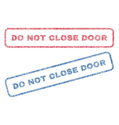 Do not close door textile stamps vector