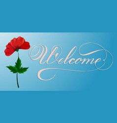 Hand drawn lettering welcome elegant modern vector