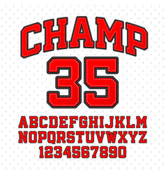 Tackle twill style champ typeface embroidered vector