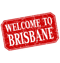 Welcome to brisbane red square grunge stamp vector