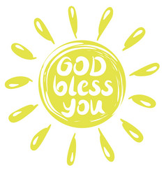 hand lettering god bless you with a yellow circle vector image vector image