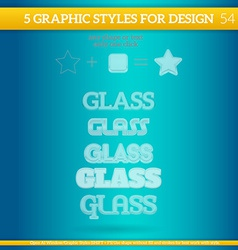 Set of glass graphic styles for design vector