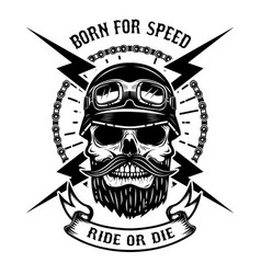 born for speed ride or die human skull in racer vector image