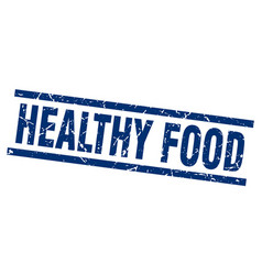 Square grunge blue healthy food stamp vector