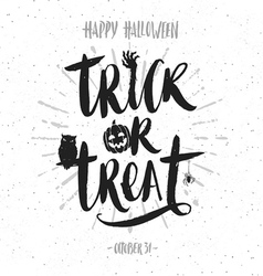Trick or treat hand drawn calligraphy vector