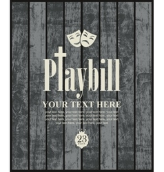 Playbill with theatrical masks vector