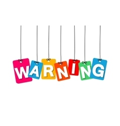 Colorful hanging cardboard tags - warning vector