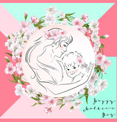 Mothers day greeting card flowers and mother with vector
