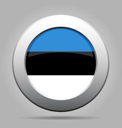 Flag of Estonia Shiny metal gray round button vector image vector image