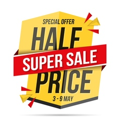 Half price super sale banner vector