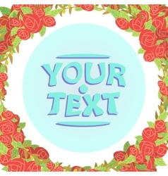 roses frame cartoon vector image vector image