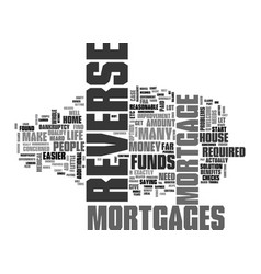 What are the requirements for reverse mortgage vector