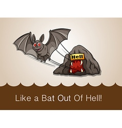Like a bat out of hell with text idiom vector