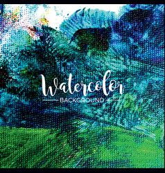 Abstract hand painted watercolor background vector