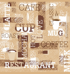 coffee themed seamless pattern words cups of vector image
