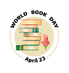 Books rose and text word book day april 23 vector