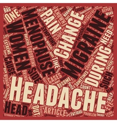 Menopause and headaches text background wordcloud vector