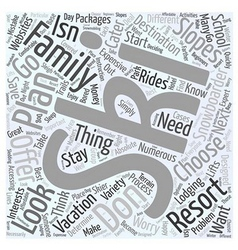 Planning a family ski vacation word cloud concept vector
