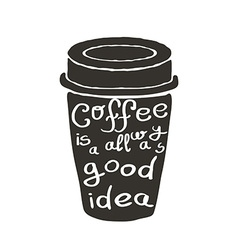 Hand drawn coffee cup with text vector