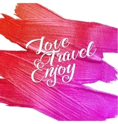 Live travel enjoy metallic foil shining vector