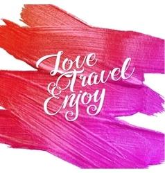 Live travel enjoy metallic foil shining vector