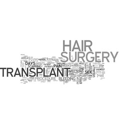 What are the side effects of hair transplant vector